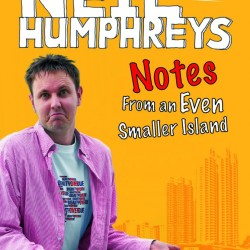 Review: Notes From An Even Smaller Island by Neil Humphreys
