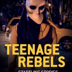 Review: Teenage Rebels by Kaiwen Leong with Elaine Leong