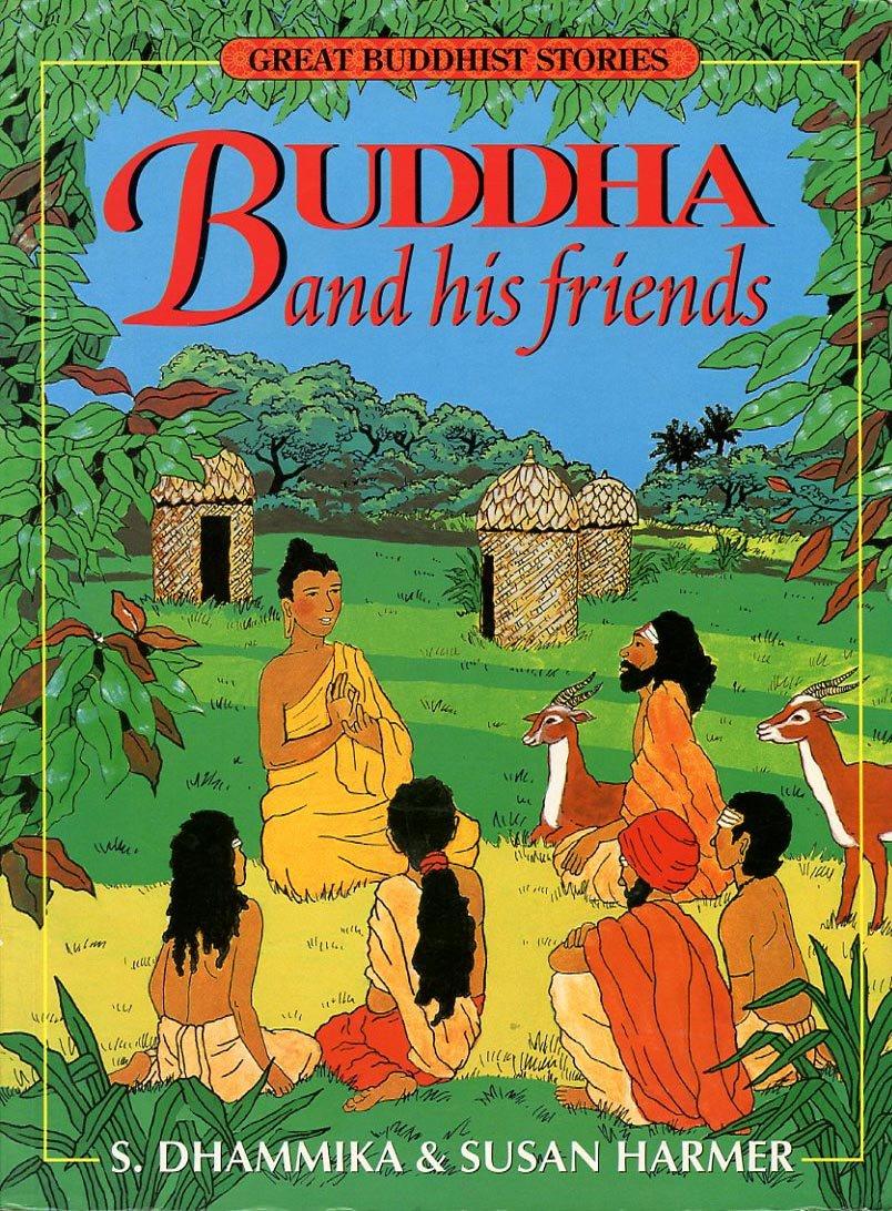 Dhammika Buddha and his Friends