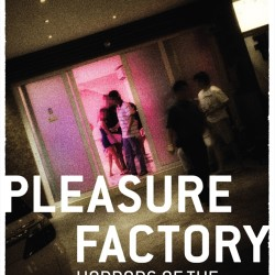 Review: Pleasure Factory – Horrors of the Singapore Flesh Trade by Kaiwen Leong with Elaine Leong