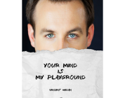 Review: Your mind is my playground by Vincent Hedan