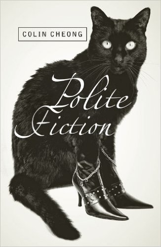 Colin Cheong's 'Polite Fiction'