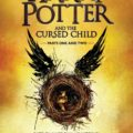 Review: Harry Potter and the Cursed Child (Parts One and Two) by J. K. Rowling, Jack Thorne, and John Tiffany