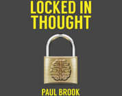 Review: Locked In Thought by Paul Brook