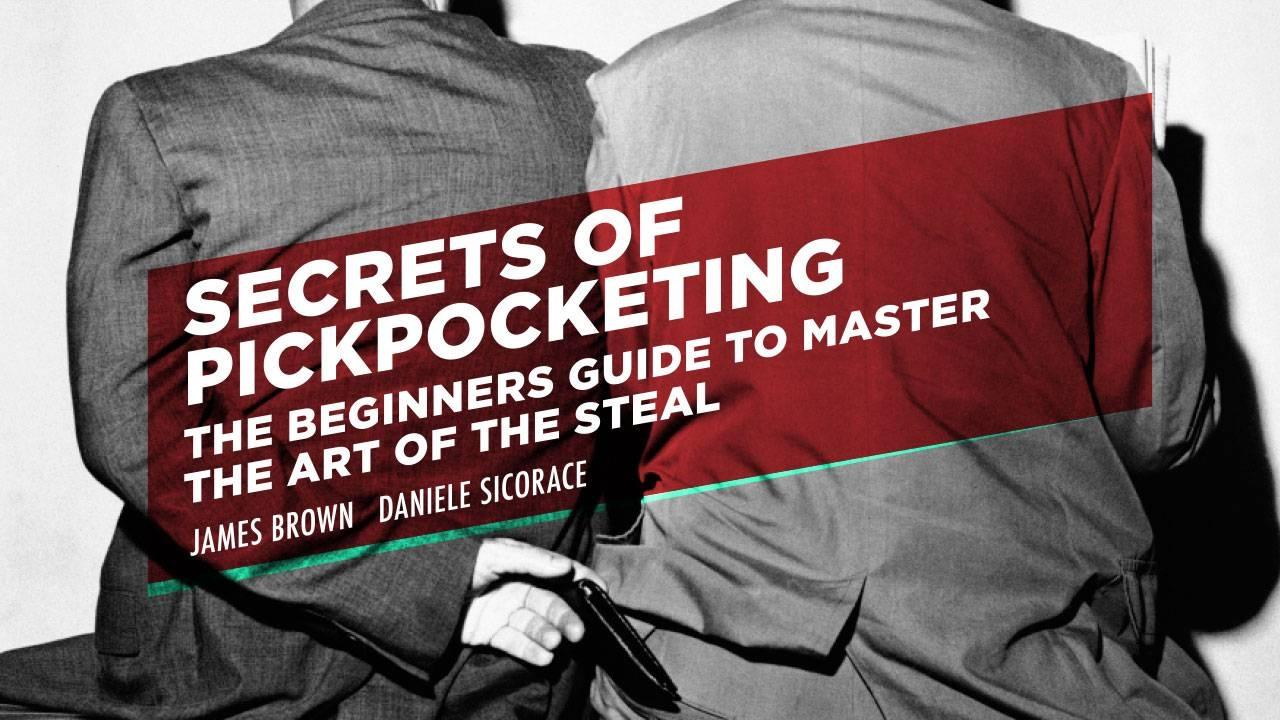 Image result for Secrets of Pickpocketing by James Brown & Daniele Sicorace""