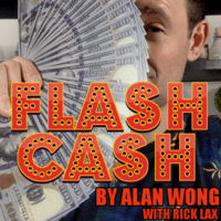 Flash Cash by Alan Wong presented by Rick Lax