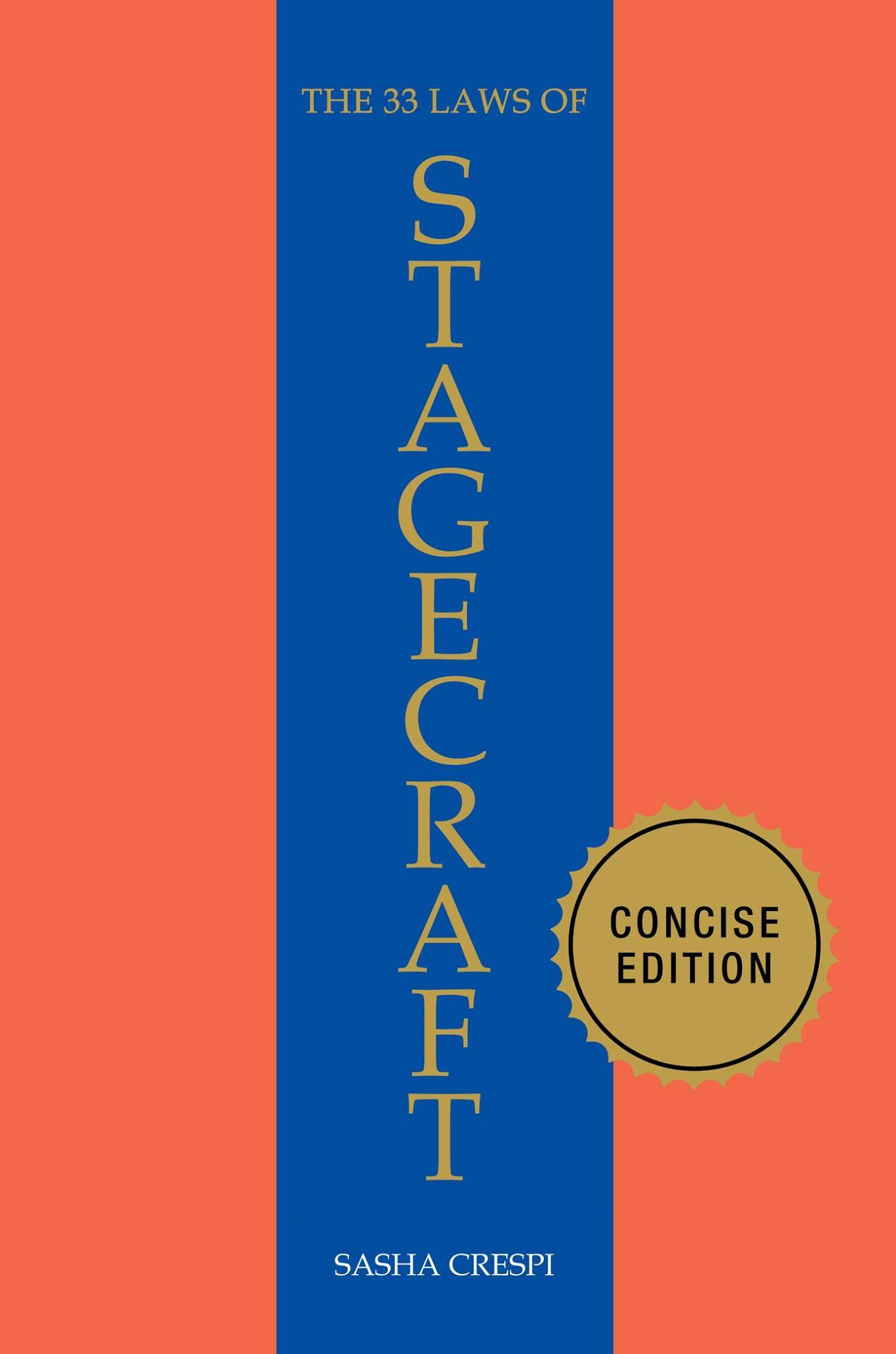 The 33 laws of stagecraft