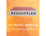 Review: Reshuffled by Pedro Morillo with additional Handlings by Juan Tamariz