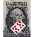Review: The President's Choice by SansMinds