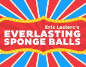 Review: Everlasting Sponge Balls by Eric Leclerc