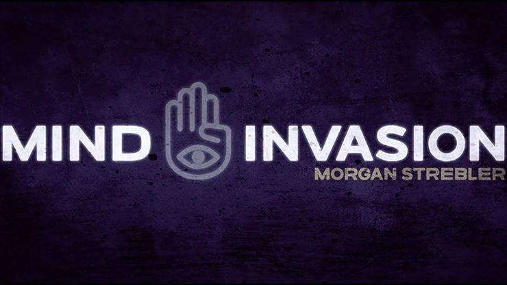 Mind Invasion by Morgan Strebler